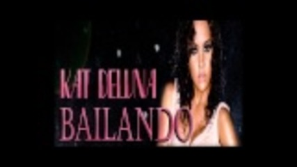 Kat Deluna - Bailando , new single 2011