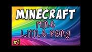 "Minecraft - ""sunshine of Israpony"" Part 1"