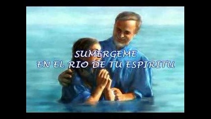 Потопиме в реката, на духа си.-sumergeme