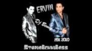 Ervin 2011 - Hari Li Sine Mange Me Duka »dj•benny«