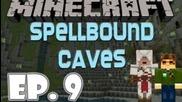 До Под Кривата Круша [ep.9] Morax & Klecho - Spellbound Caves
