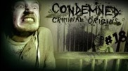 Kids Room Of Creepers - Condemned: Criminal Origins - Lets Play - Part 18