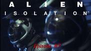 Alien Isolation - геймплей - епизод 7