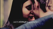 Stefan & Elena It's always be good for her...