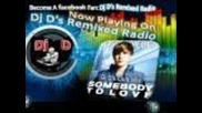 Justin Bieber - Somebody To Love (dj D's Club Mix)