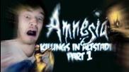 Martin Tried To R*pe Me - Amnesia: Custom Story - Part 1 - Killings In Altstadt