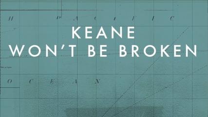 Keane - Won't Be Broken