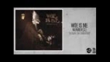 Woe, Is Me - Desolate [the Conductor] featuring Jonny Craig