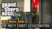 Gta 5 - Mission #34 - The Multi Target Assassination [100% Gold Medal Walkthrough]