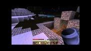 Survival S1.e2 /w Jeff_hardy_2345 and Maiki_lom432 - Започване на Градинки
