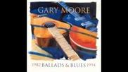 Gary Moore - Ballads & Blues