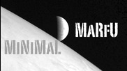 Marfu Minimal Dj Set 09 October 2013[hd-hq]