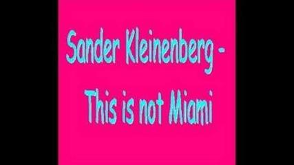 Sander Kleinenberg - This is not Miami