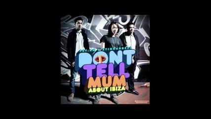 Psy:am & Stinkahbell - Don't Tell Mum About Ibiza