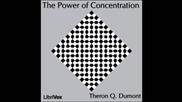 The Power of Concentration (audio Book) by Theron Q. Dumont (1/2) Hd