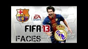 Fifa 13 - Barcelona Vs Real Madrid - Rostros - Hd