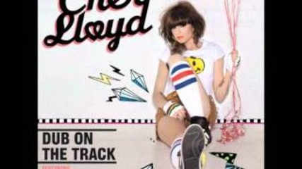Cher Lloyd - Dub On The Track (ft. Mic Righteous, Dot Rotten And Ghetts)