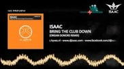 Isaac - Bring The Club Down (organ Donors Remix) (hq + Hd Preview)