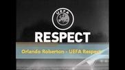 Orlando Roberton - Uefa respect music