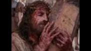Той Пострада За Теб Защото Те Обича