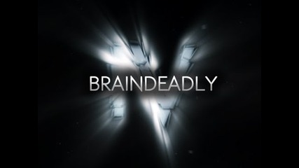 Braindeadly 4
