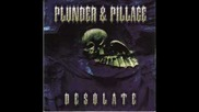 Plunder & Pillage - Fry Mumia