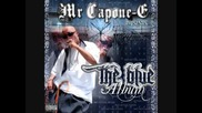 Mr. Capone-e -that's How We Grew Up (new 2010)