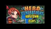 Krisitown Plays: Hero Generations