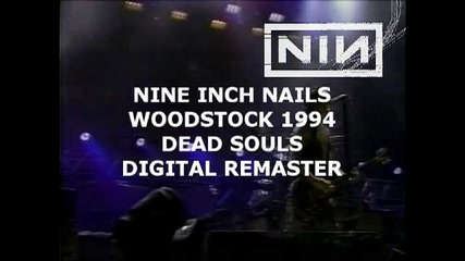 Nine Inch Nails - Dead Souls (woodstock 1994)