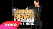 Dj Rasimcan - Looking Down ft. K-young