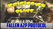 Krisitown Plays: Fallen A2p Protocol