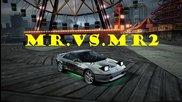 Nfsw - Toyota Mr2 .vs Mr2 (sergo.aka.vipgeimarabg)