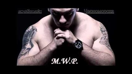 M.w.p feat. Dim4ou - Chernomorska