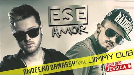 Andeeno Damassy feat. Jimmy Dub - Ese amor (audio)