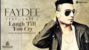 Faydee feat. Lazy J - Laugh Till You Cry (arando Marquez vs Dj Bonne remix)