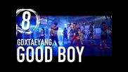 Стъпка по стъпка-танцът на Gdxtaeyang-good Boy 8