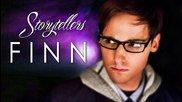 Storytellers - Finn (ep.4)