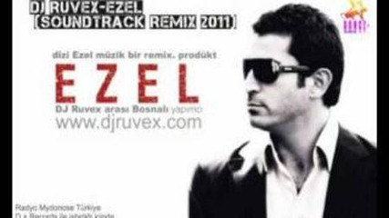 Toygar Isikli-ezel 2011 Dj Ruvex Remix(official)