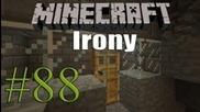 Minecraft   Irony 2.0   Еp. 88 - Storage room