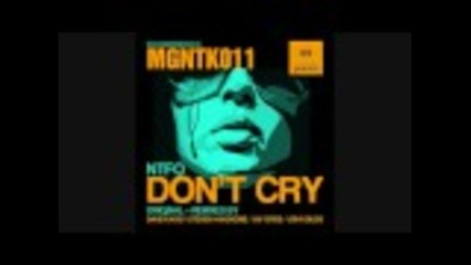 Vocal ! Ntfo - Don't Cry (david Kassi Remix)