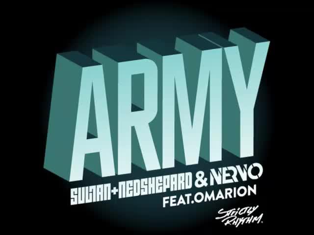 2013* Sultan + Ned Shepard & Nervo ft  Omarion - Army в 2013
