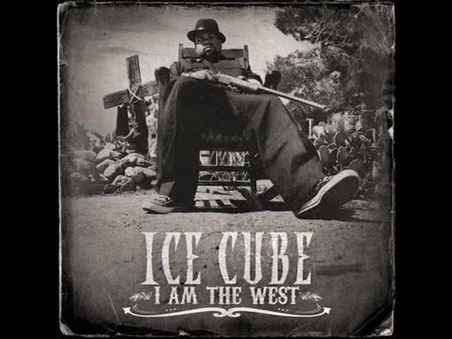 2010 Ice Cube - Life In California ft. Jayo & Wc (i Am The West)
