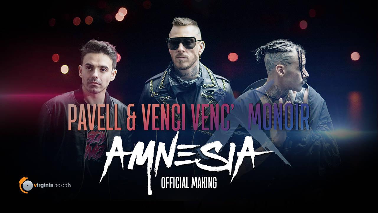 Pavell & Venci Venc' x Monoir - Amnesia