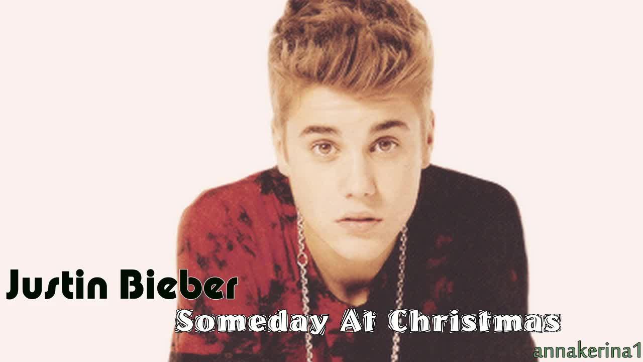 15 . Justin Bieber - Someday At Christmas
