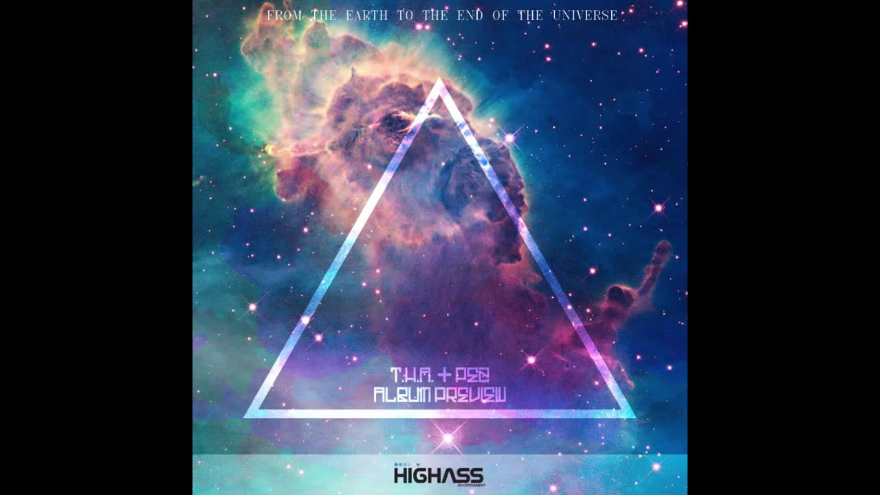 T. H. A. & Pez - From the Earth to the end of the Universe Album Preview