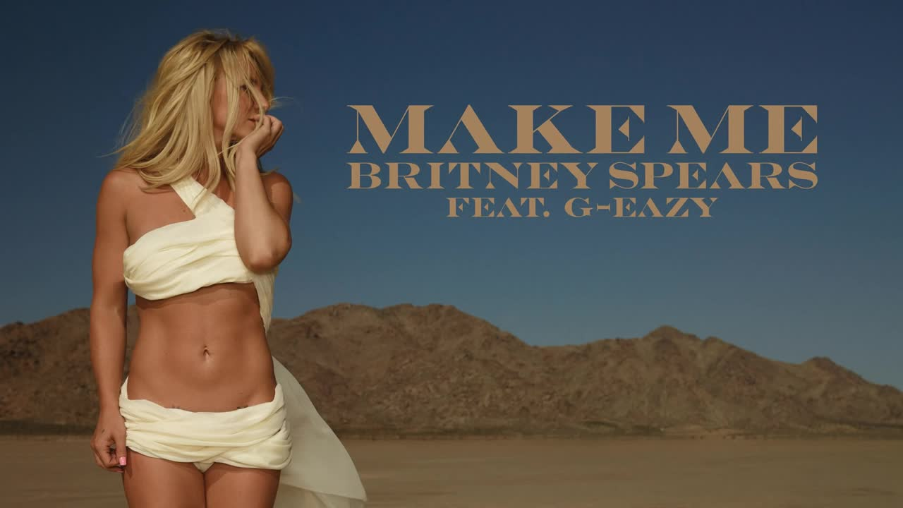 Britney Spears - Make Me... Audio ft. G-eazy