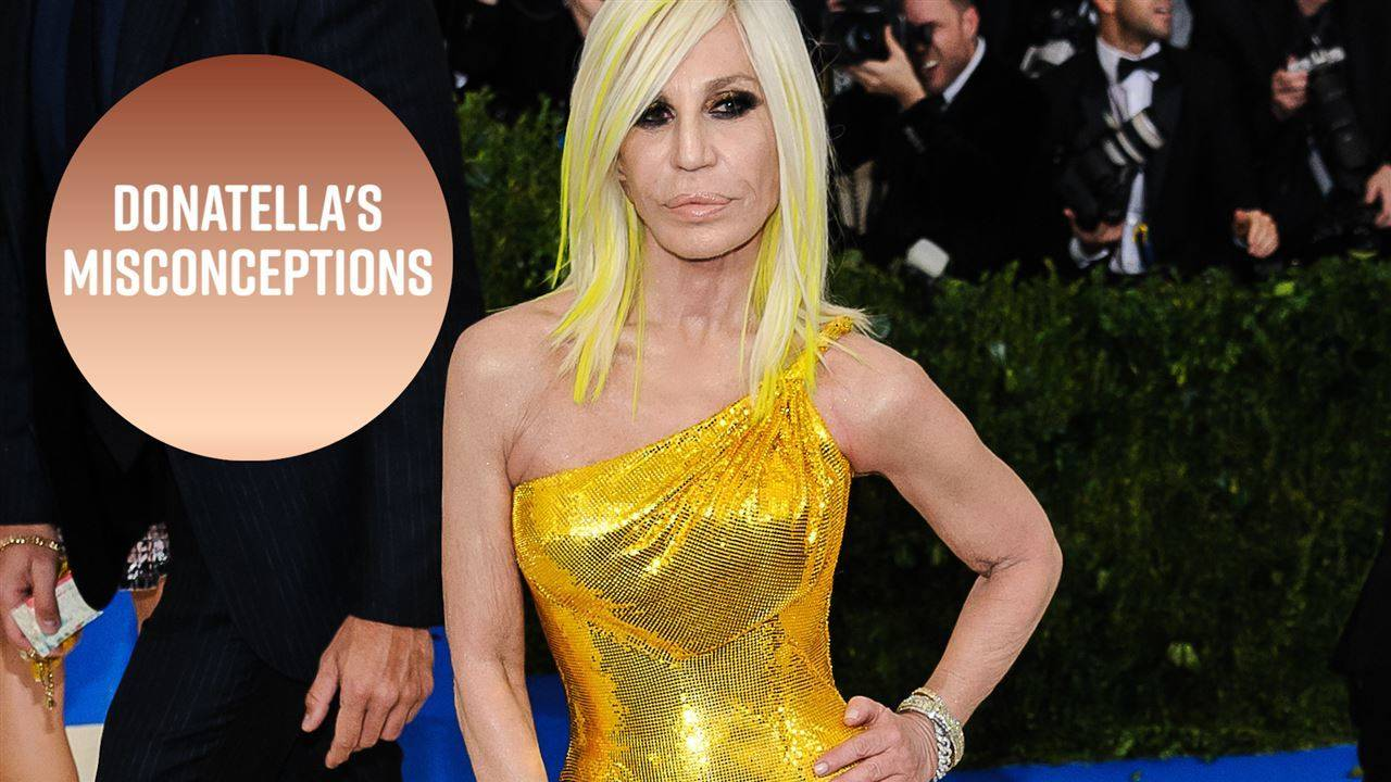 Donatella wants you to stop saying Versace incorrectly