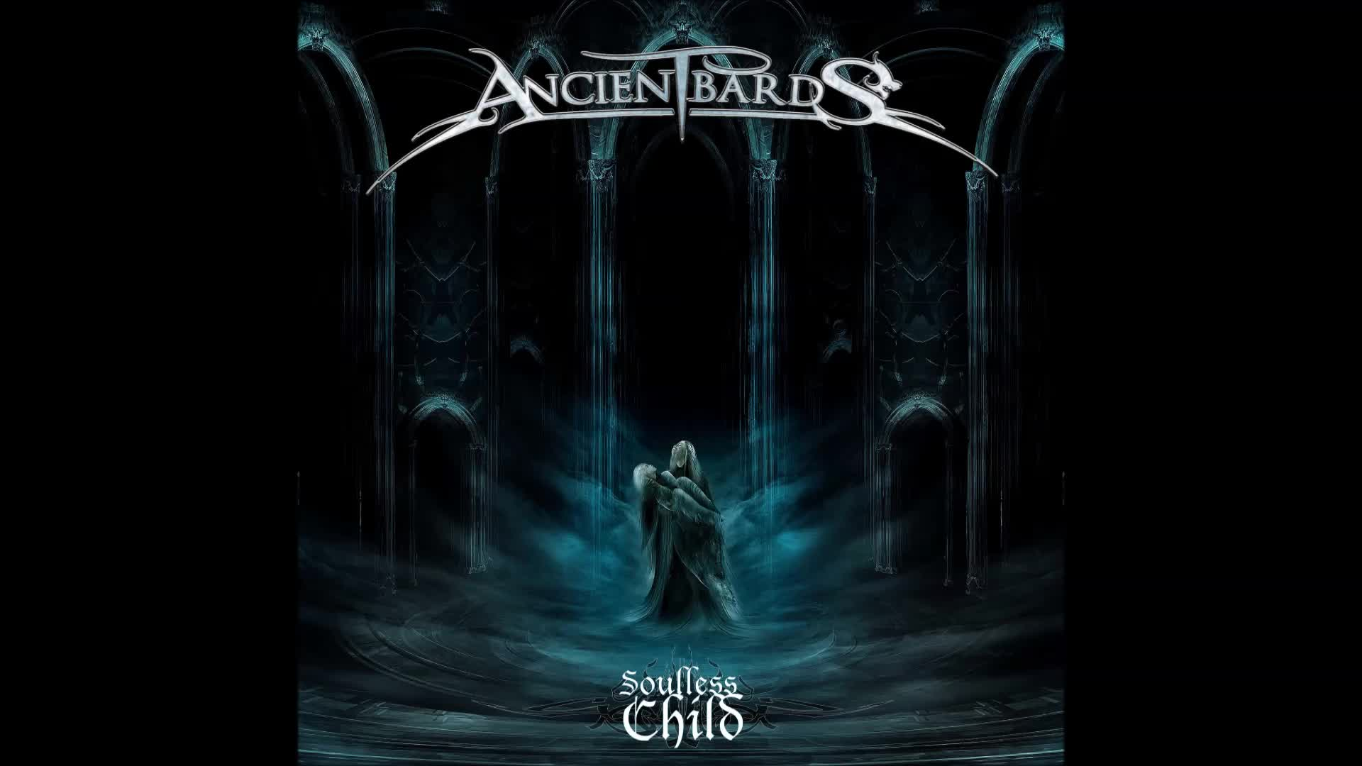 Ancient Bards - Soulless Child announce