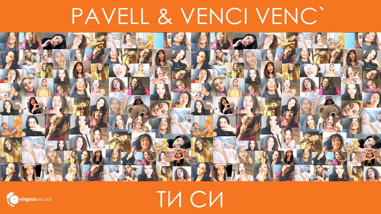 Pavell & Venci Venc\' - Ti Si (Official Video)