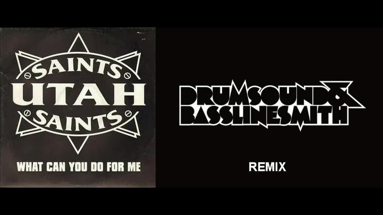 Utah Saints - What Can You Do For Me ( Drumsound & Bassline